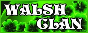 Walsh Clan